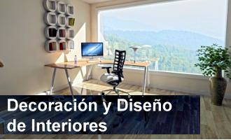Decoración, Interiorismo y Diseño de Interiores